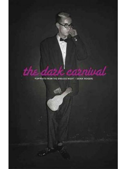 Dark Carnival, The: Portraits from the Endless Night