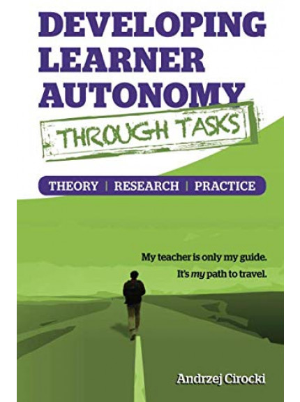 Developing Learner Autonomy Through Tasks