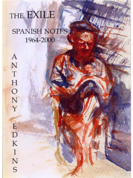 Exile, The: Spanish Notes 1964-2000