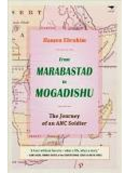 From Marabastad to Mogadishu: The Journey of an ANC Soldier