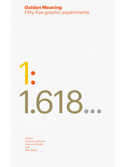 Golden Meaning: Fifty-five graphic experiments