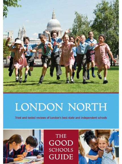 London North: The Good Schools Guide 5th Edition 2018
