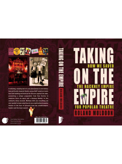 Taking On The Empire: How we saved the Hackney Empire for