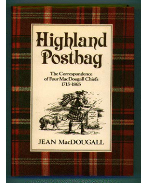 Highland Postbag: The Correspondence of Four MacDougall