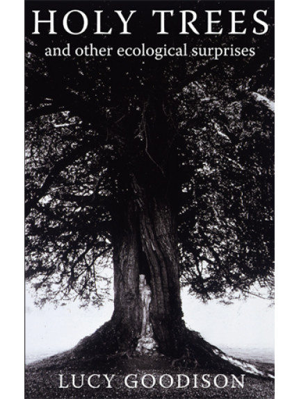 Holy Trees and other Ecological Surprises