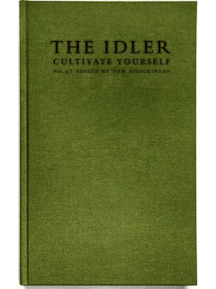 Idler, The 47: Cultivate Yourself