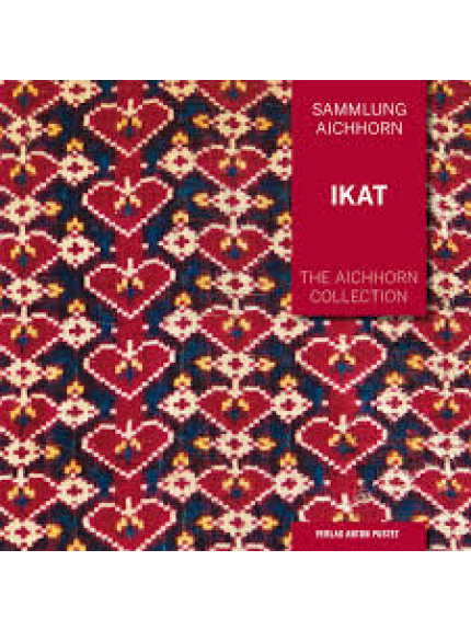 Ikat  Volume 1: The Aichhorn Collection
