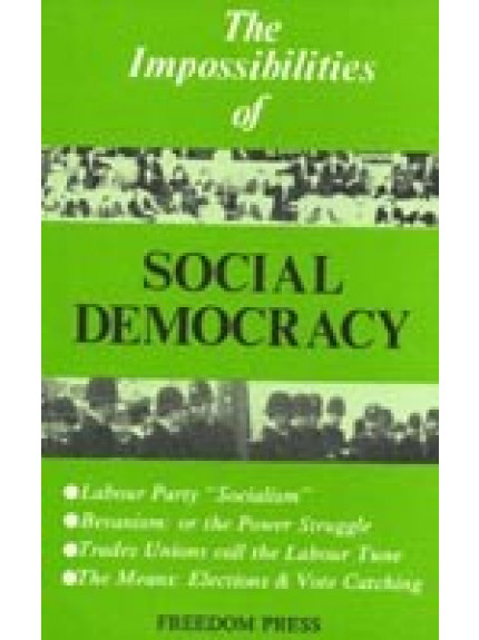 Impossibilities of Social Democracy