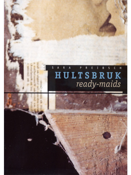 Hultsbruk Ready-Maids