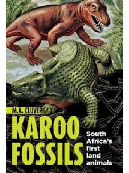 Karoo Fossils: South Africa's firsty land animals
