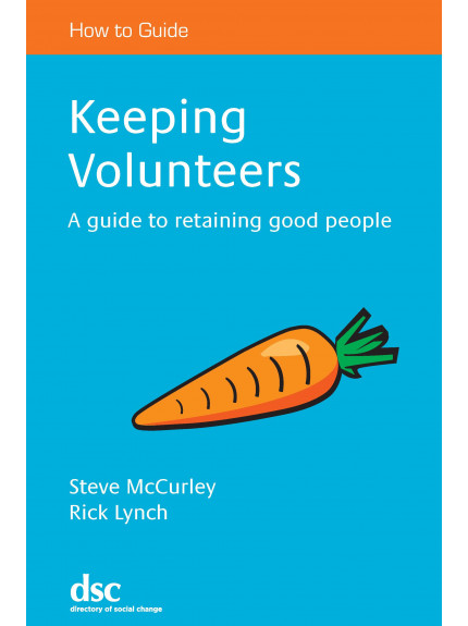 Keeping Volunteers: A Guide to Retention