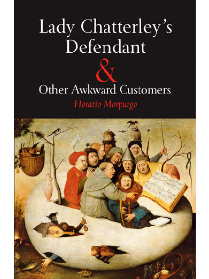 Lady Chatterley's Defendant & Other Awkward Customers