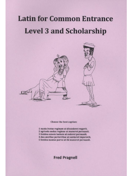 Latin for Common Entrance Level 3 and Scholarship