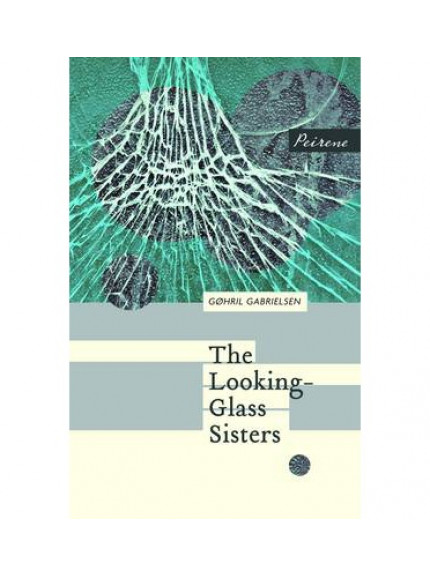 Looking-Glass Sisters, The