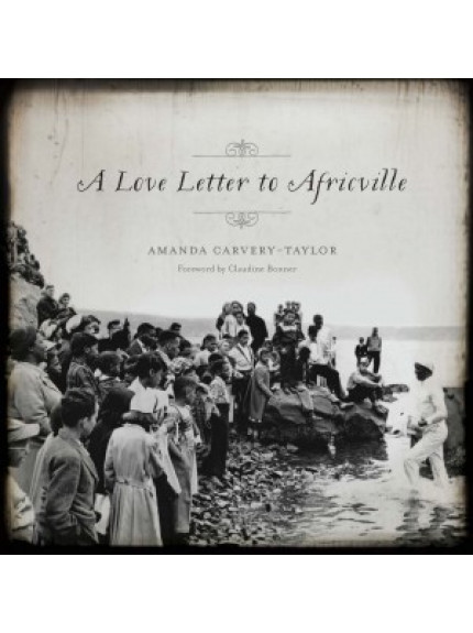 Love Letter to Africville, A
