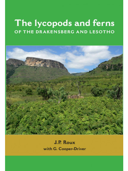 Lycopods and Ferns of the Drakensberg and Lesotho, The