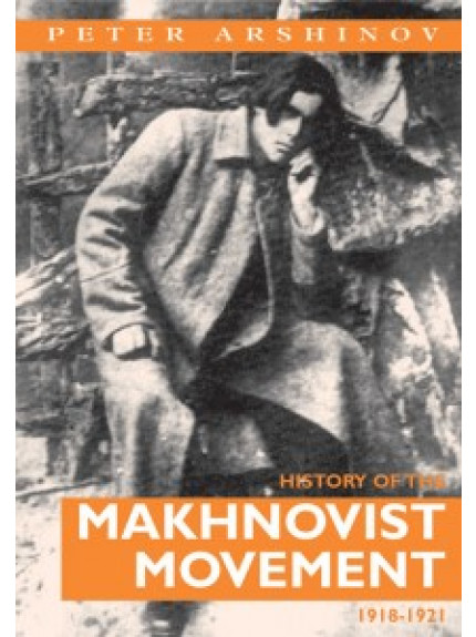 History of the Makhnovist Movement 1918-21