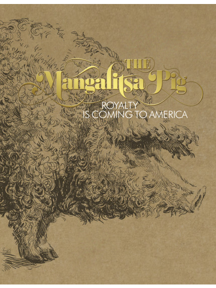 Mangalitsa Pig, The: Royalty is Coming to America