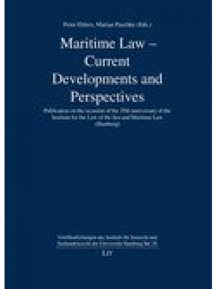 Maritime Law - Current Developments and Perspectives