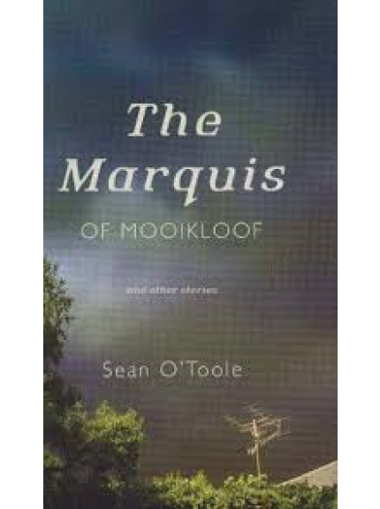 Marquis, The of Mooikloof & Other Stories