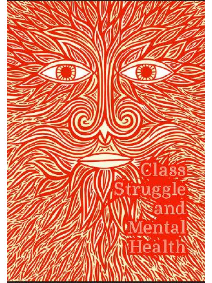 Class struggle and Mental Health