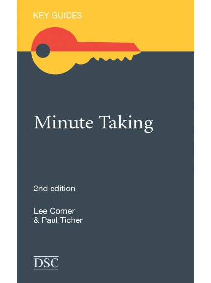 Minute Taking: Key Guides [2nd Edition 2012]
