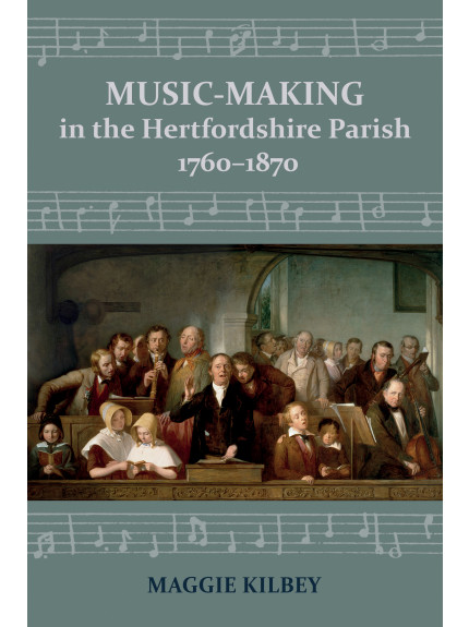 Music-making in the Hertfordshire Parish, 1760-1870