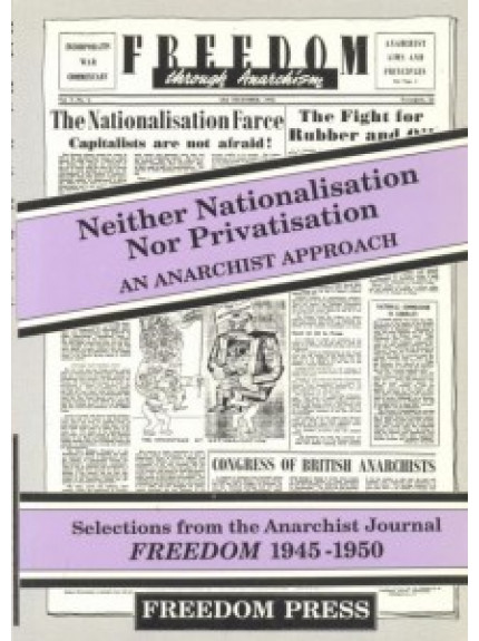 Neither Nationalisation Nor Privatisation
