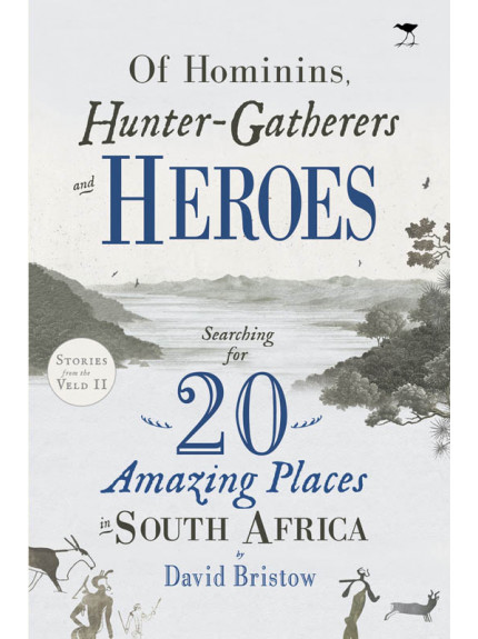 Of Hominims, Hunter-Gatherers and Heroes
