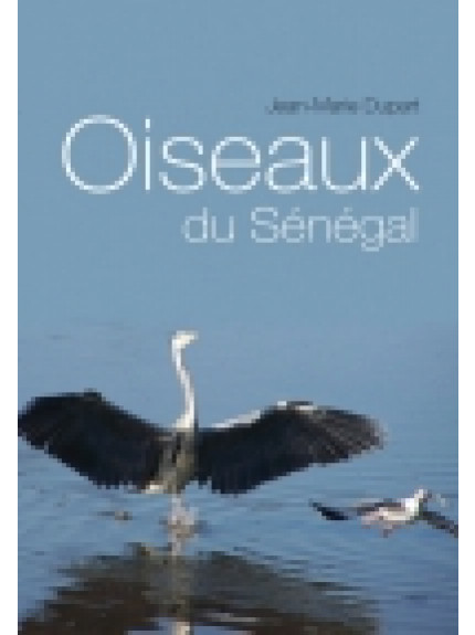 Oiseaux du Senegal [FRENCH]