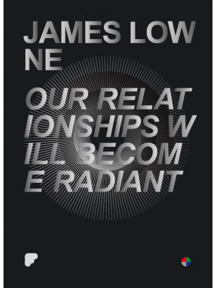 Our Relationships Will Become Radiant