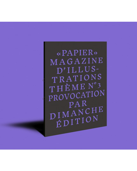 Papier Magazine 03 October 2017 Provocation