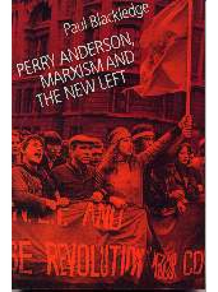 Perry Anderson, Marxism and the New Left