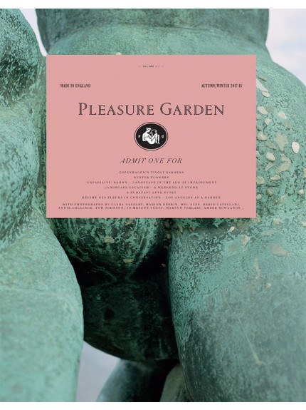 Pleasure Garden Issue 02 Autumn Winter 2017