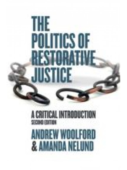 Politics of Restorative Justice, The