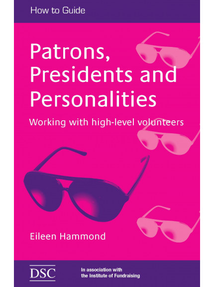 Patrons, Presidents and Personalities