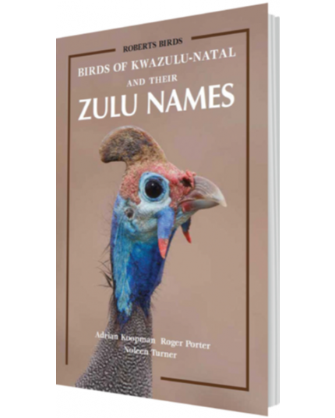 Birds of KwaZulu-Natal and Their Zulu Names
