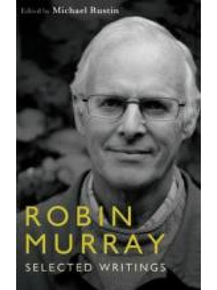 Robin Murray: Selected Writings