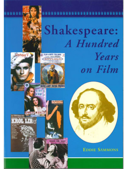 Shakespeare: A Hundred Years on Film