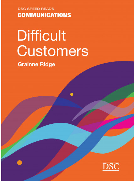 Difficult Customers - Speed Reads