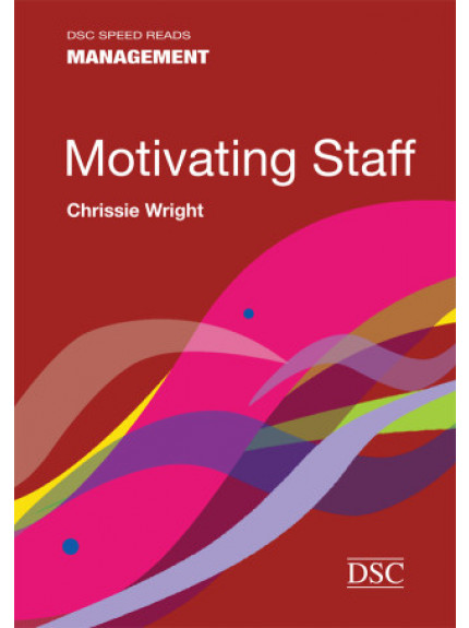 Motivating Staff - Speed Reads