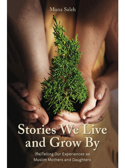 Stories We Live and Grow By: (Re)Telling Our Experiences as