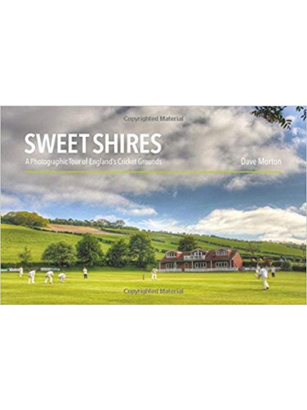 Sweet Shires: A Photographic Tour of England's Cricket