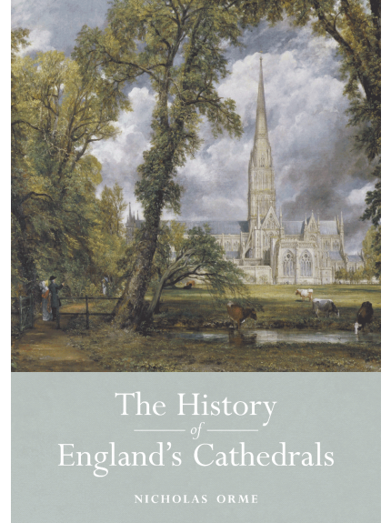History of England's Cathedrals, A