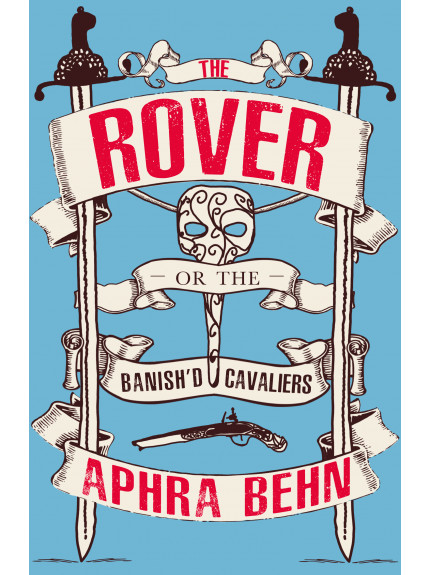 Rover, The Or The Banished Cavaliers