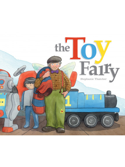 Toy Fairy, The 9780994100726 cover