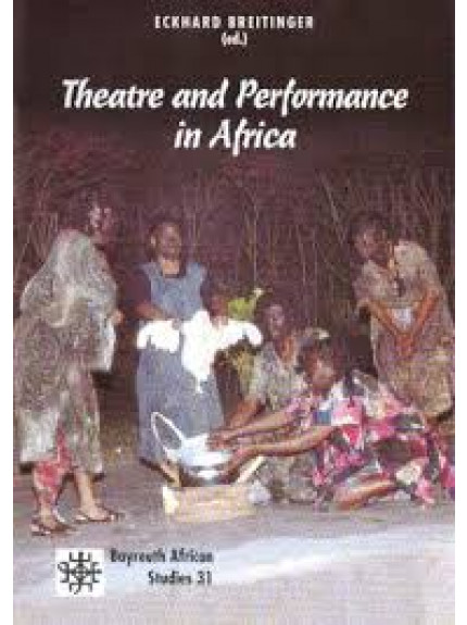 Theatre, Performance and New Media in Africa