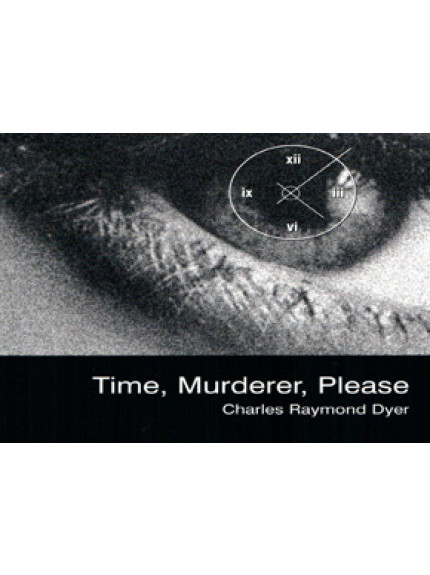 Time, Murderer, Please