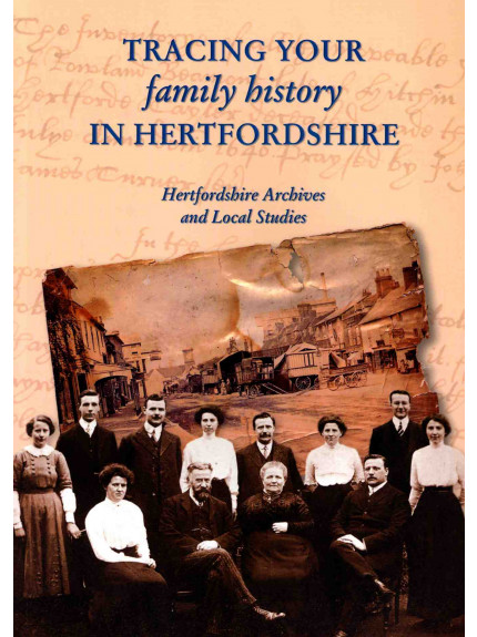 Tracing Your family history in Hertfordshire: Hertfordshire