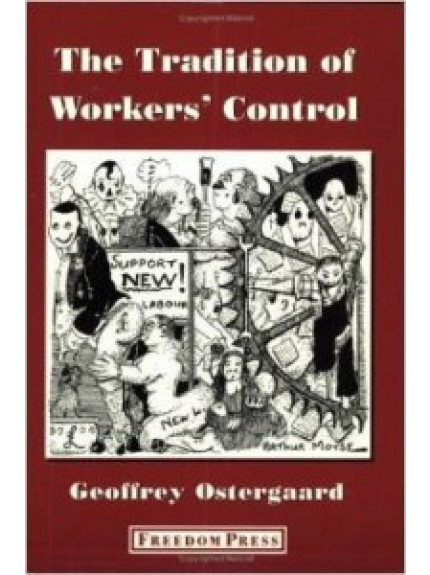 Tradition of Workers' Control, The